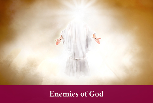 Enemies of God